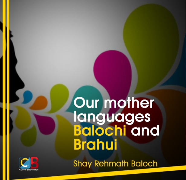 Our Mother Languages Shay Rehmath Baloch